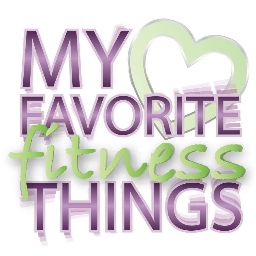 My Favorite Fitness Things by Shari Feuz